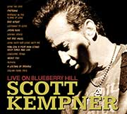 Live On Blueberry Hill  by Scott Kempner