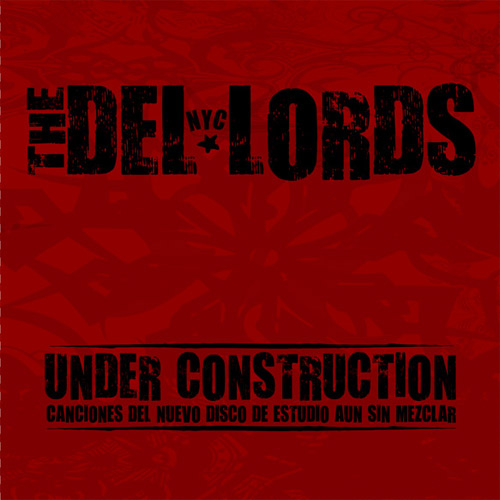 Under Construction by The Del-Lords
